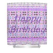 Feminine Lavender Birthday Card Shower Curtain