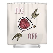 Fig Off Shower Curtain