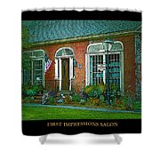 First Impressions Salon In Woodstock Vermont Shower Curtain