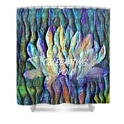 Floating Lotus - Celebrating You Shower Curtain