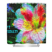 Floral Birthday Card Shower Curtain