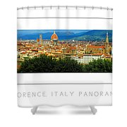 Florence, Italy Panoramic Poster Shower Curtain