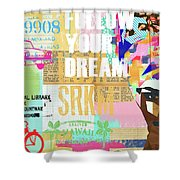 Follow Your Dream Collage Shower Curtain