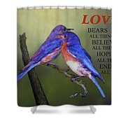 For Love Of Bluebirds And Scripture Shower Curtain