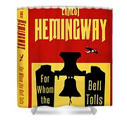 For Whom The Bell Tolls Book Cover Poster Art 1 Shower Curtain