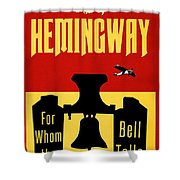 For Whom The Bell Tolls Book Cover Poster Art 2 Shower Curtain
