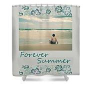 Forever Summer 7 Shower Curtain