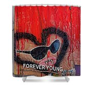 Forever Young At Heart  Shower Curtain