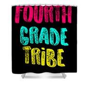 Fourth Grade Tribe Light Fourth Grade 4th Teacher Appreciation Gift Cute Shower Curtain