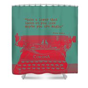 Frida Kahlo Quote Shower Curtain