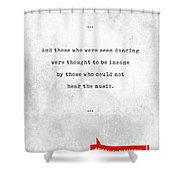 Friedrich Nietzsche Quotes - Literary Quotes - Book Lover Gifts - Typewriter Quotes Shower Curtain