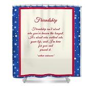 Friendship Poem Shower Curtain
