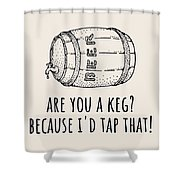 Funny Beer Card - Valentine's Day - Anniversary Or Birthday - Craft Beer - I'd Tap That Shower Curtain