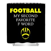 Funny Football Dad Design Second Favorite Shower Curtain