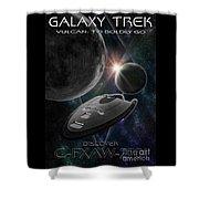 Galaxy Trek  Vulcan To Boldly Go Poster  Starship Shower Curtain
