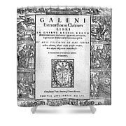 Galen, Opera Omnia, Title Page, 1556 Shower Curtain