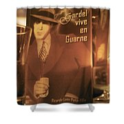 Gardel Vive En Guarne Four Shower Curtain