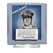 General Macarthur Speaking For America Shower Curtain