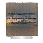 Genesis 1 6-8 Let There Be A Firmament In The Midst Of The Waters Shower Curtain