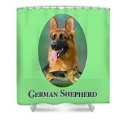 German Shepherd With Name Logo Shower Curtain