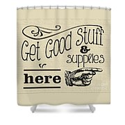 Get Good Stuff Shower Curtain