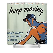 Get Hot Keep Moving Shower Curtain