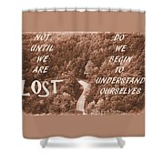 Get Lost Quote Shower Curtain