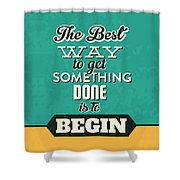 Get Something Done Shower Curtain