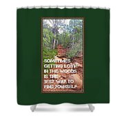 Getting Lost In The Woods Shower Curtain