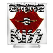 Gimme A Kiss Shower Curtain