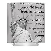 Give Me Your Tired, Your Poor . . . Shower Curtain