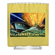 Give Us Lumber For More Pt's Shower Curtain