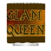 Glam Queen Shower Curtain