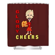 Glory Cheers Shower Curtain
