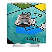Go To Jail  Shower Curtain