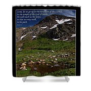 Go Up To The Mountain Of The Lord Shower Curtain
