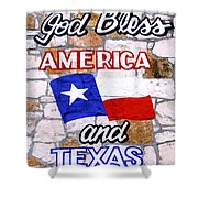 God Bless America And Texas 2 Shower Curtain