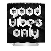 Good Vibes Only Quote Shower Curtain