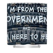 Government Help Shower Curtain