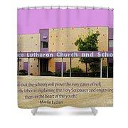 Grace Lutheran School Shower Curtain