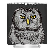 Grammar Owl Is Judging You Shower Curtain