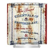 Grand Essentials Of Happiness Shower Curtain