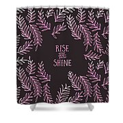 Graphic Art Rise And Shine - Pink Shower Curtain