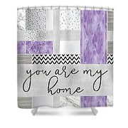 Graphic Art Silver You Are My Home - Violet Shower Curtain