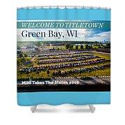 Green Bay Evening 1 W/text Shower Curtain