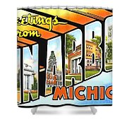 Greetings From Ann Arbor Michigan Shower Curtain