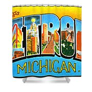 Greetings From Detroit Michigan Shower Curtain