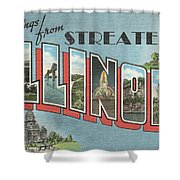 Greetings From Streater Illinois Shower Curtain