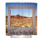 Greetings From Valley Of Fire Shower Curtain